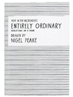 Entirely Ordinary